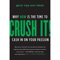 现货Crush It!: Why NOW Is the Time to Cash In on