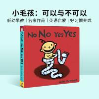 #进口英文原版绘本 No No Yes Yes! 可以与不可以 一根毛小毛孩小脏孩系列 知名作家Leslie Patri