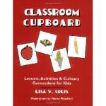 【预订】Classroom Cupboard: Lessons, Activities & Culinary Conc