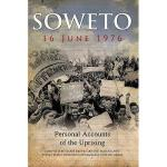 【预订】Soweto 16 June 1976: Personal Accounts of the Uprising