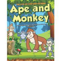 【预订】The Step-by-Step Way to Draw Ape and Monkey: A Fun and