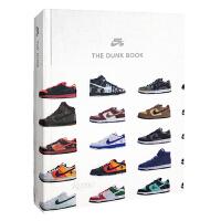 现货耐克 SB 扣篮 滑板鞋运动鞋 图鉴书 英文原版 Nike SB: The Dunk Book 球鞋设计艺术画册 精