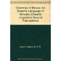 【预订】A Grammar of Mavea: An Oceanic Language of Vanuatu
