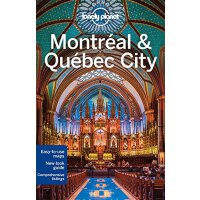 Lonely Planet Montreal & Quebec City 孤独星球城市旅行指南:蒙特利尔和魁北克 英文