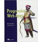 【预订】Progressive Web Apps 9781617294587