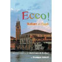【预订】Ecco!: An Introduction to Advanced Italian