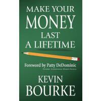 【预订】Make Your Money Last a Lifetime 9780984789528