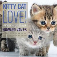 【预订】Kitty Cat Love: Why We Love Cats So Much.