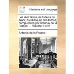 【预订】Los Diez Libros de Fortuna de Amor, Divididos En DOS To