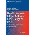 【预订】High Performance Integer Arithmetic Circuit Design on F