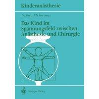 【预订】Das Kind Im Spannungsfeld Zwischen Anasthesie Und Chiru
