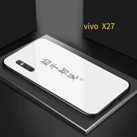 始于初见vivox20手机壳x23幻彩版X27玻璃X9plus情侣x7潮nex止于终老X21i步步高 X27【玻璃壳】