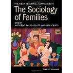【预订】The Wiley-Blackwell Companion to the Sociology of Famil