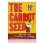 The Carrot Seed 胡萝卜种子  英语英文原版绘本  60周年纪念版