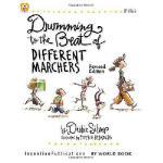 【预订】Drumming to the Beat of Different Marchers: Finding the