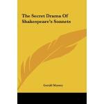 【预订】The Secret Drama of Shakespeare's Sonnets