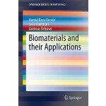 【预订】Biomaterials and Their Applications 9783319178455