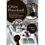 【预订】Cities Perceived: Urban Society in European and America