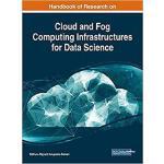【预订】Handbook of Research on Cloud and Fog Computing Infrast