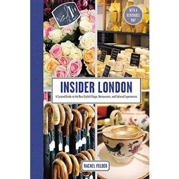 【预订】Insider London: A Curated Guide to the Most Stylish Shops, ... 9780062444462 美国库房发货,通常付款后3-5周到货!