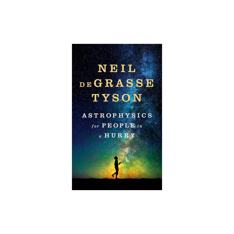 Neil deGrasse Tyson: Astrophysics for People in a Hurry 英文原版 简明天体物理学