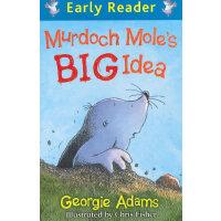 Murdoch Mole's Big Idea(Orion Early Reader) 鼹鼠默多克的好主意 ISBN97