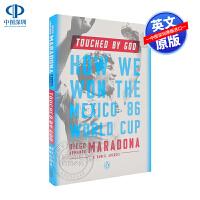 现货感动上帝 Touched by God 迭戈・马拉多纳自述 英文原版 我们如何赢得86年墨西哥世界杯 阿根廷足球传奇