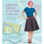 【预订】Gertie Sews Vintage Casual: A Modern Guide to Sportswea