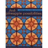 【预订】Fresh Pineapple Possibilities: 11 Quilt Blocks, Exciting
