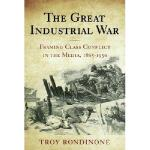【预订】The Great Industrial War: Framing Class Conflict in the