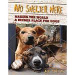 【预订】No Shelter Here: Making the World a Kinder Place for Do
