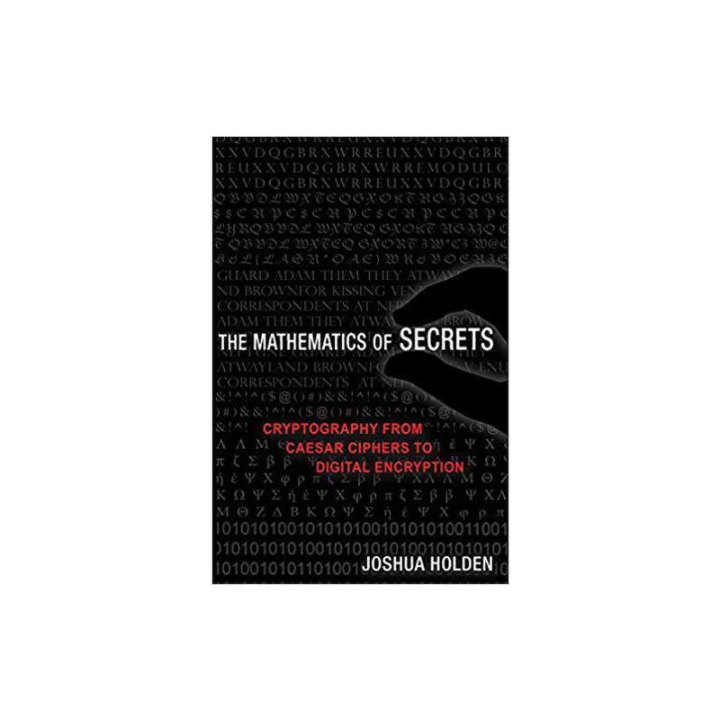 【预订】The Mathematics of Secrets: Cryptography from Caesar Cipher... 9780691183312 美国库房发货,通常付款后3-5周到货!