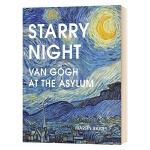 星夜 梵高在疗养院 英文原版人物传记 Starry Night Van Gogh at the Asylum 英文版 马