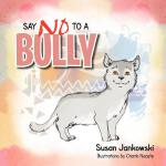 【预订】Say No to a Bully
