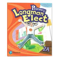 原版培生朗文少儿英语教材 Primary Longman Elect 2A 主课本学生用书 6-12岁香港小学外国语学校