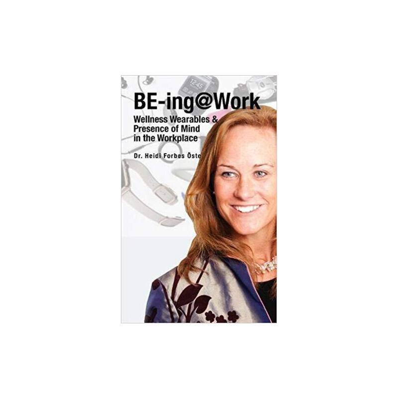 【预订】Be-Ing@work: Wearables and Presence of Mind in the Workplace 9781641367721 美国库房发货,通常付款后3-5周到货!
