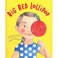 Big Red Lollipop [Hardcover, Golden Kite Award] 大红棒棒糖 2010年