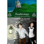 【预订】Awakenings: 'Neath Ancient Ruins Lie, Book One
