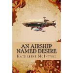 【预订】An Airship Named Desire