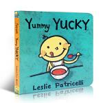 【发顺丰】英文原版 Yummy Yucky 好吃的不好吃的 名家Leslie Patricelli 小毛孩培养宝宝行为