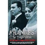 【预订】Frances: The Tragic Bride