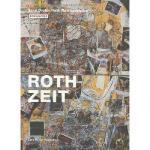 【预订】Roth Zeit: Eine Dieter Roth Retrospektive