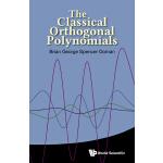 【预订】The Classical Orthogonal Polynomials 9789814704038