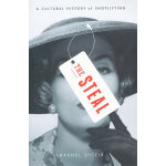 The Steal: A Cultural History of Shoplifting(ISBN=9781594202971) 英文原版
