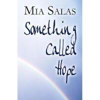【预订】Something Called Hope