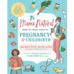 The Mama Natural Week-By-Week Guide to Pregnancy and Childb