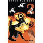 【预订】Crash and Burn9780984978915