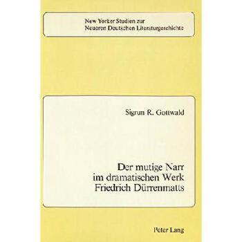 【预订】Der Mutige Narr Im Dramatischen Werk Friedrich Duerrenmatts 美国库房发货,通常付款后3-5周到货!