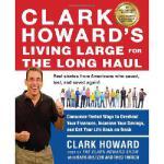 【预订】Clark Howard's Living Large for the Long Haul: Consumer