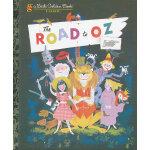 The Road to OZ (Little Golden Book) 绿野仙踪(金色童书) ISBN 9780375847578